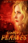 Flying Sparks (Kindling Flames, #2)