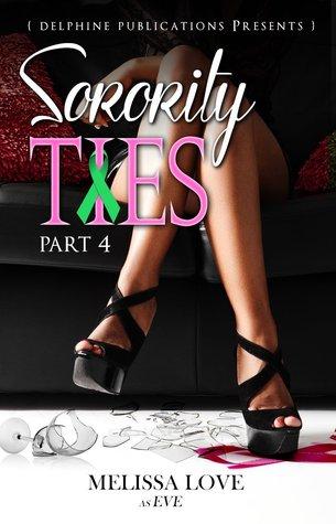 Sorority Ties Part 4