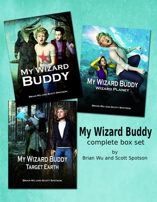 My Wizard Buddy, Wizard Planet, Target Earth (My Wizard Buddy #1-3)
