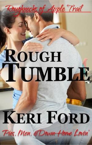Rough Tumble (The Roughnecks #3)