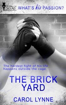 The Brick Yard (The Brick Yard, #1)