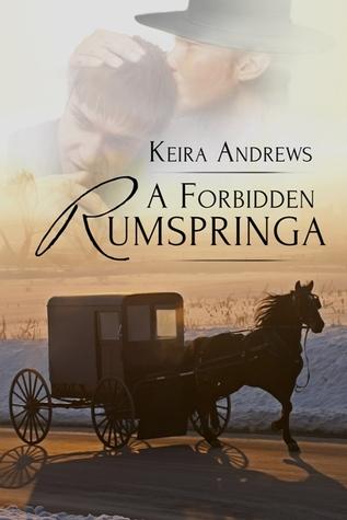 A Forbidden Rumspringa by Keira Andrews