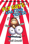 Fly Guy's Amazing Tricks (Fly Guy, #14)