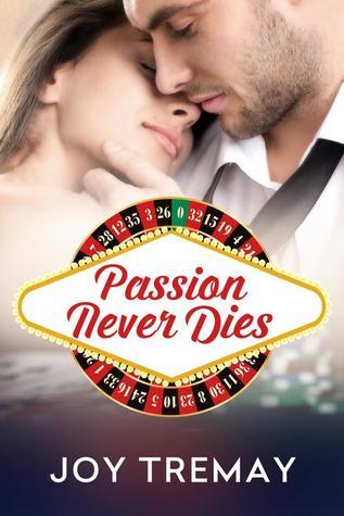 Passion Never Dies