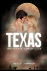 Texas (Wolfstate Chronicles #2)