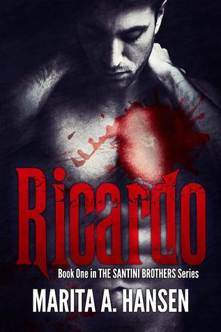 Ricardo (The Santini Brothers #1) by Marita A. Hansen