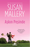 Aşkın Peşinde by Susan Mallery