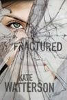 Fractured (Detective Ellie MacIntosh #4)