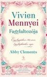 Vivien Mennyei Fagylaltozója by Abby Clements