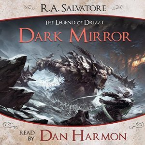 Dark Mirror (A Tale from The Legend of Drizzt, #2)