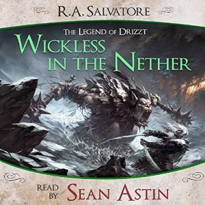 Wickless in the Nether (A Tale from The Legend of Drizzt, #6)