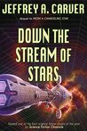 Down the Stream of Stars (Starstream, #2)
