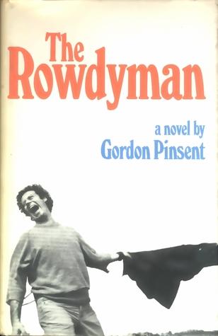 The Rowdyman: A novel