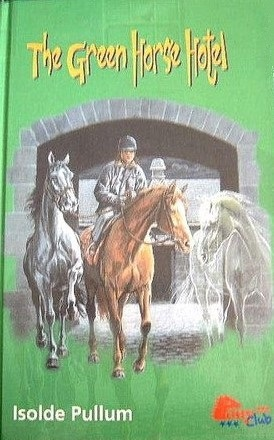 The Green Horse Hotel (The Green Horse Hotel, #1)