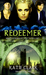 Redeemer (Enslaved Series, #3)