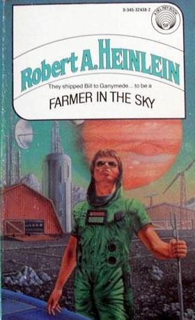 Farmer in the Sky (Heinlein's Juveniles, #4)