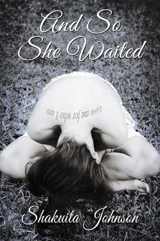And So She Waited by Shakuita Johnson