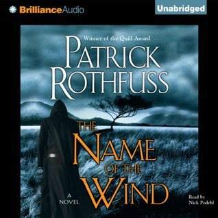 The Name of the Wind (The Kingkiller Chronicle #1)