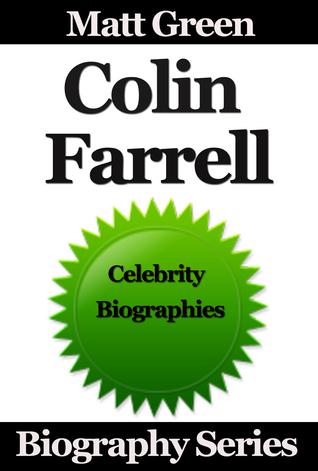 Colin Farrell: Biography Series