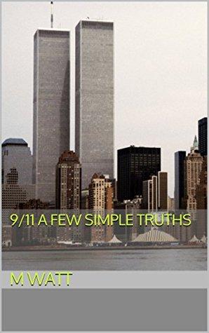 9/11 A few simple truths