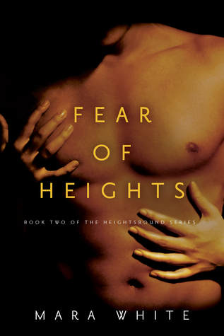 Fear of Heights (Heightsbound, #2)