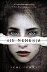 Sin memoria by Teri Terry