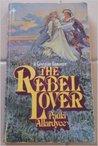 The Rebel Lover