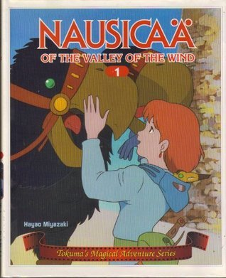 Nausicaa of the Valley of the Wind: Tokuma's Magical Adventure, Vol. 1