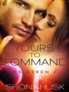 Yours to Command (ES Siren, #2)