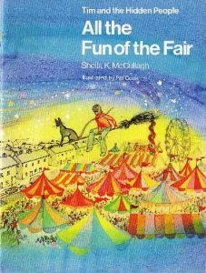 All the Fun of the Fair (Tim and the Hidden People Book A2)