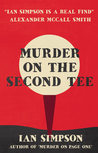 Murder on the Second Tee(Flick Fortune and Baggo Chandavarkar, #2)