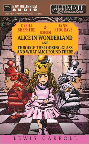 Alice in Wonderland/Through the Looking Glass/What Alice Found There