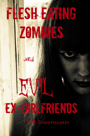 flesh-eating-zombies-and-evil-ex-girlfriends