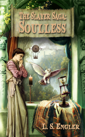 The Slayer Saga: Soulless