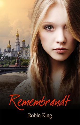 Remembrandt by Robin M. King