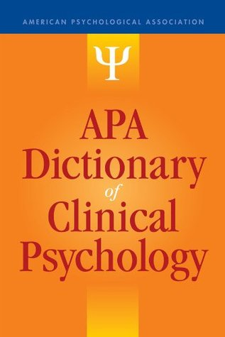 APA Dictionary of Clinical Psychology (APA Reference Books)