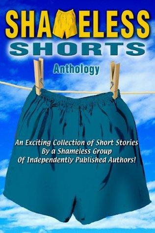 The Shameless Shorts Anthology