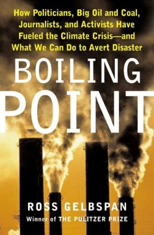 Boiling Point by Ross Gelbspan