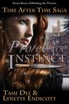 Protective Instinct (Time After Time Saga, Book #4)