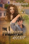 The Forsaken Heart (Heart's Desire, #3)