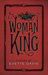 Woman King (Dark Horse Trilogy, #1)