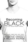 Becoming Black (Little Black Book, #0.5)