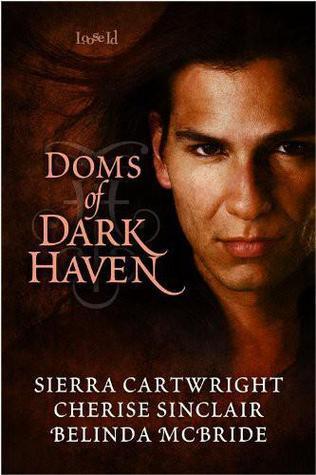 Doms of Dark Haven (Truckee Wolves #2; Hawkeye #2.5; Mountain Masters & Dark Haven #2)