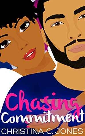 Chasing Commitment (Friends and Lovers #2)