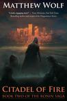 Citadel of Fire (The Ronin Saga, #2)