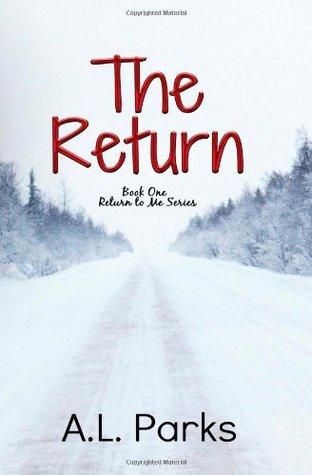 The Return (Return to Me, #1)