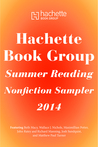 Hachette Book Group Summer Nonfiction Sampler 2014