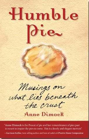 Humble Pie By Anne Dimock