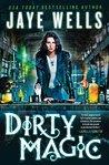 Dirty Magic (Prospero's War, #1)