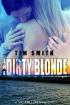 The Dirty Blonde (Vic Fallon, #3)